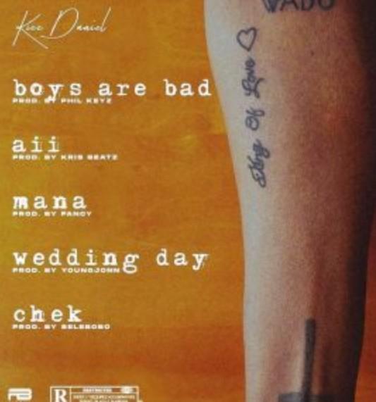 Kizz Daniel – Boys Are Bad ( Audio + Video: Mp3/Mp4)