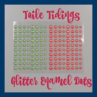 Stampin' Up!'s Toile Tidings Glitter Enamel Dots