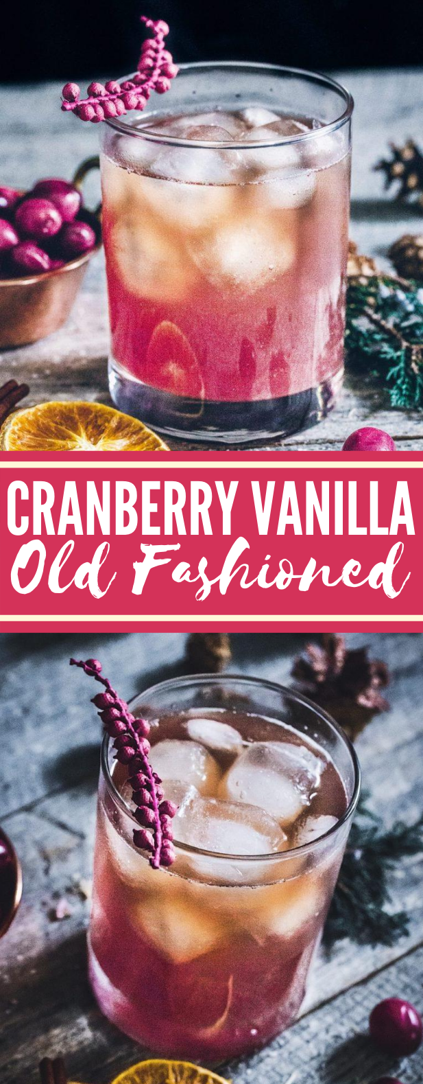 Cranberry Vanilla Old Fashioned #drinks #cocktails #oldfashioned #partydrink #fruit
