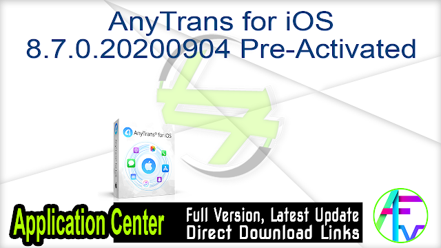 AnyTrans for iOS 8.7.0.20200904 Pre-Activated