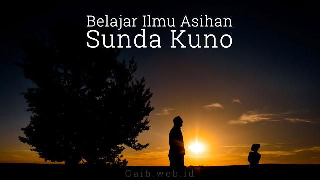 Belajar Ilmu Asihan Sunda Kuno