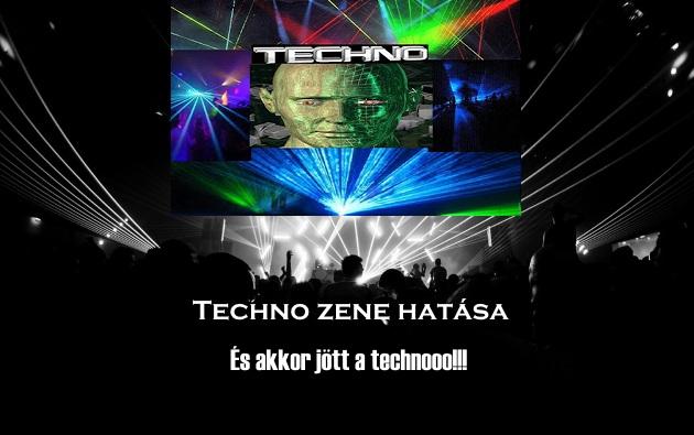 Techno zene hatása – És akkor jött a techno