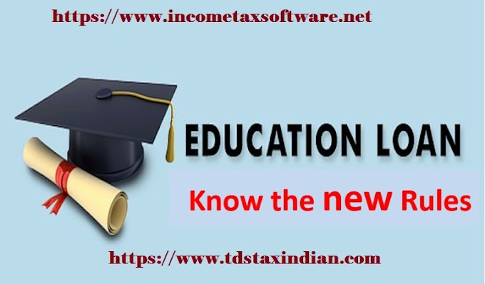 Tax Benefit on Education Loan (Sec 80E), With Automated Income Tax Arrears Relief Calculator U/s 89(1) with Form 10E  for the F.Y. 2019-20