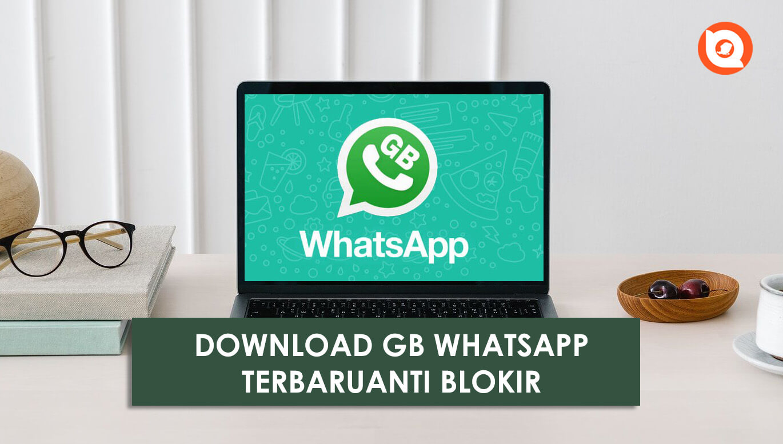 Simak berikut cara menyembunyikan online & terakhir dilihat di wa gb. Download Wa Gb Apk Terbaru 2021 Whatsapp Anti Blokir