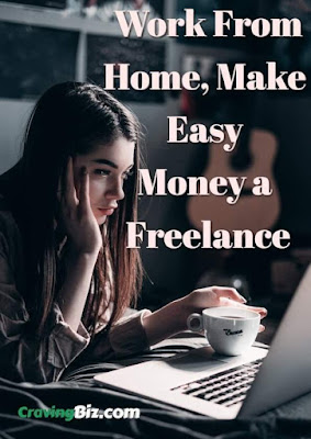 Work From Home, Make  Easy  Money a  Freelance