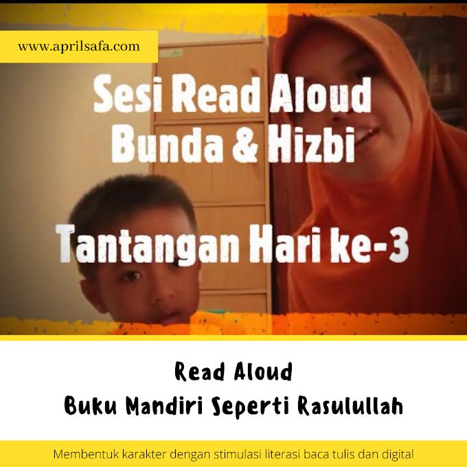 Read Aloud Buku Mandiri Seperti Rasulullah | Zona 5 Hari ke-3