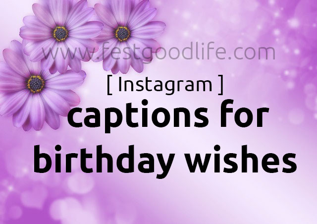captions for birthday wishes