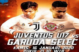 Juventus U-17 vs Garuda Select MolaTV
