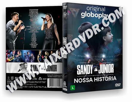 Sandy e Junior – A História (2020) DVD-R AUTORADO