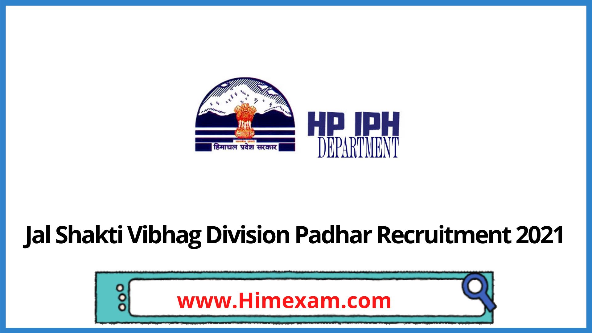 Jal Shakti Vibhag Division Padhar Recruitment 2021