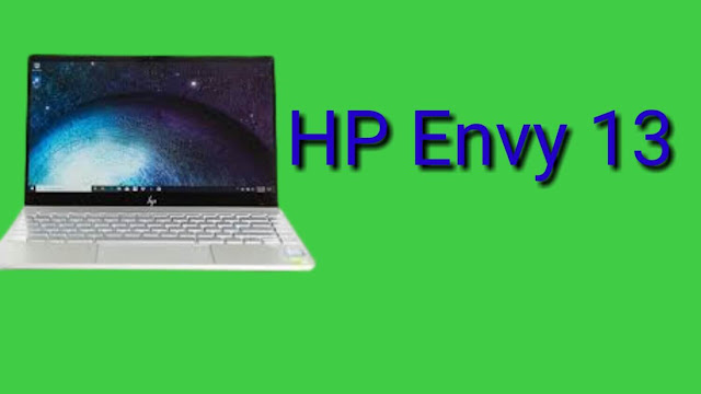 HP Envy 13: Display, Price, and Specifications in 2020.
