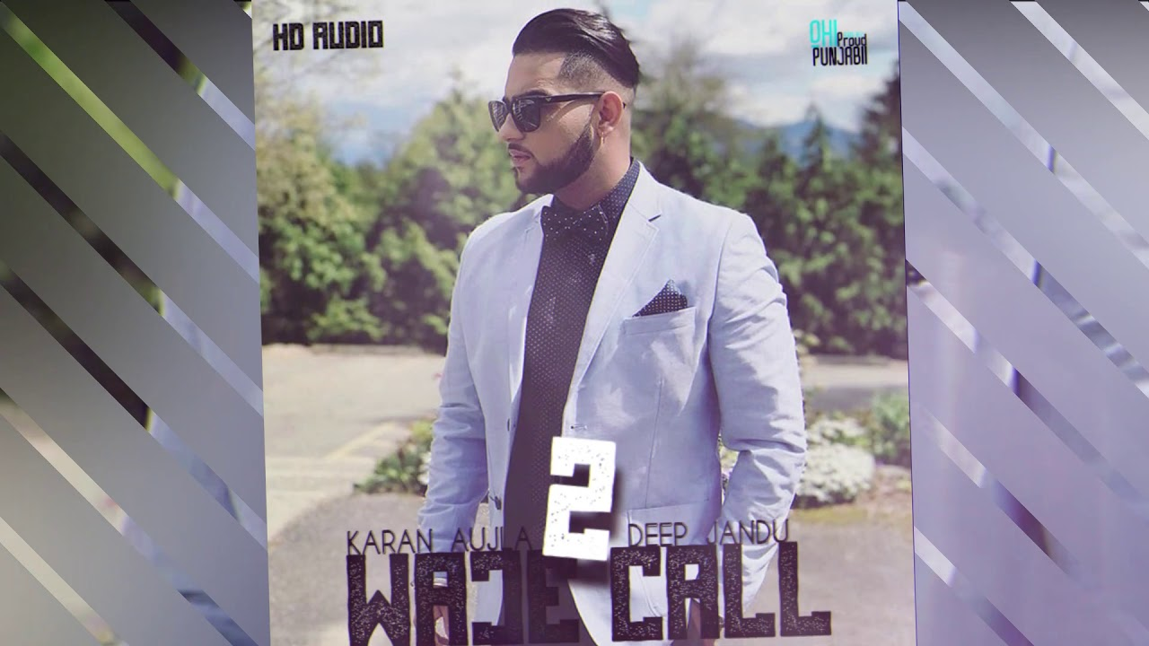 2 Waje Call Lyrics, Karan Aujla