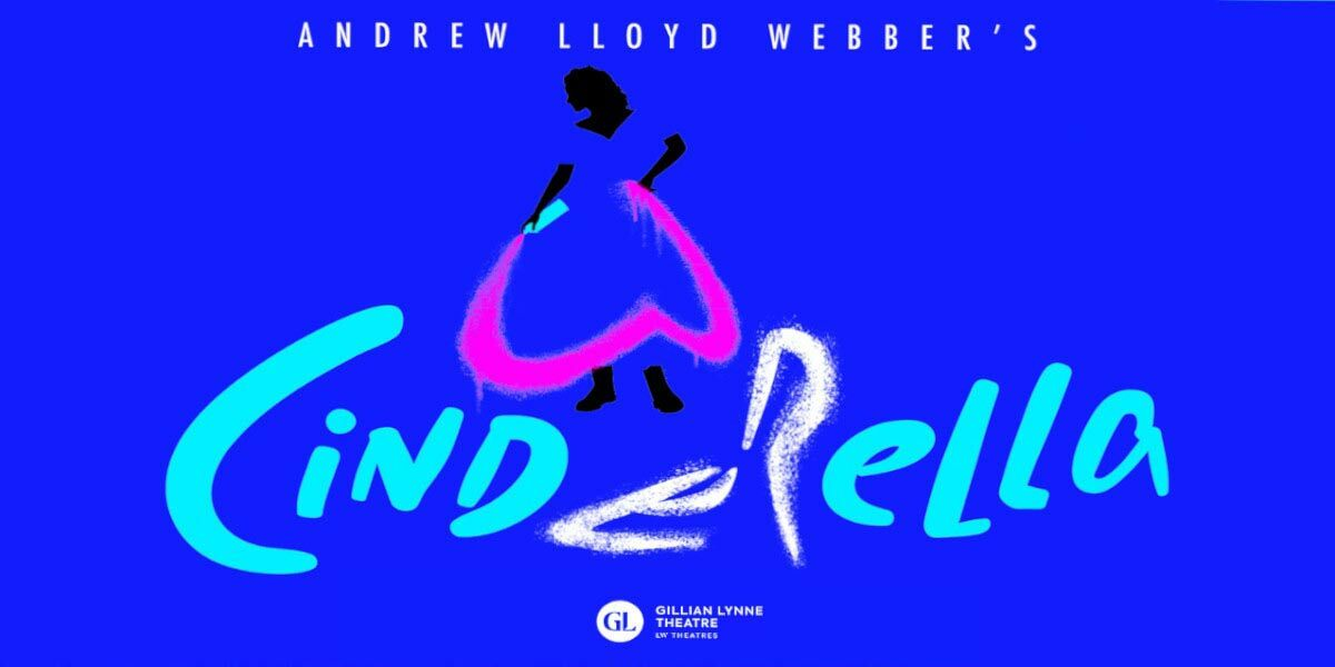 New opening date for Andrew Lloyd Webber's Cinderella
