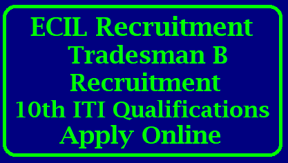 ECIL Tradesman Recruitment 2018 Electronics Corporation of India Limited Tradesman B 40 Vacancies Notification & Apply Online @ ecil.co.in ECIL Hyd Tradesman Recruitment with 10th ITI Qualifications - Apply Online | 40 ECIL Tradesman Recruitment 2018 | Apply Online ecil.co.in WG-III Vacancy | ECIL Tradesman B (WG-III) Recruitment Notification 2017-18 | Apply Online for 40 fitter,Electricial, Electonics Vacancies @ecil.co.in | ECIL Recruitment Hyderabad 2018 | ECIL Recruitment 2018 Apply Online 41 Job Vacancies December 2017 | ECIL Jobs 2017: 40 Tradesman Vacancy for 10TH, ITI Salary 21,060 published on 22nd December 2017 | ECIL 40 Tradesman B Recruitment 2017 - Apply Online ECIL-Tradesman-Recruitment-notification-2018-Electronics-Corporation-of-India-Limited-TradesmanB-Vacancies-Notification-Apply-Online-ecil.co.in /2017/12/ECIL-Tradesman-Recruitment-notification-2018-Electronics-Corporation-of-India-Limited-TradesmanB-Vacancies-Notification-Apply-Online-ecil.co.in.html
