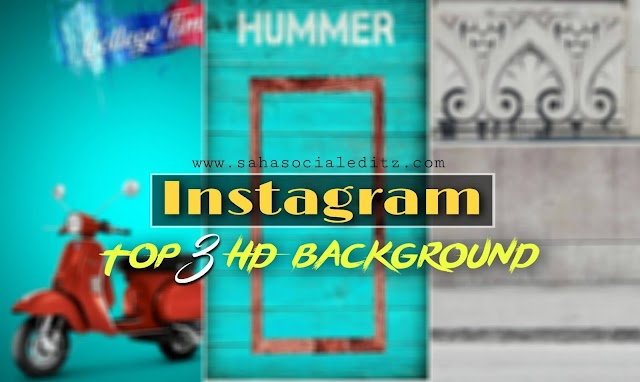 Instagram Top 3 HD Background Free Download