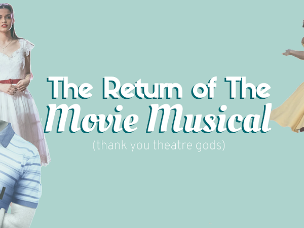 The Return of the Movie Musical