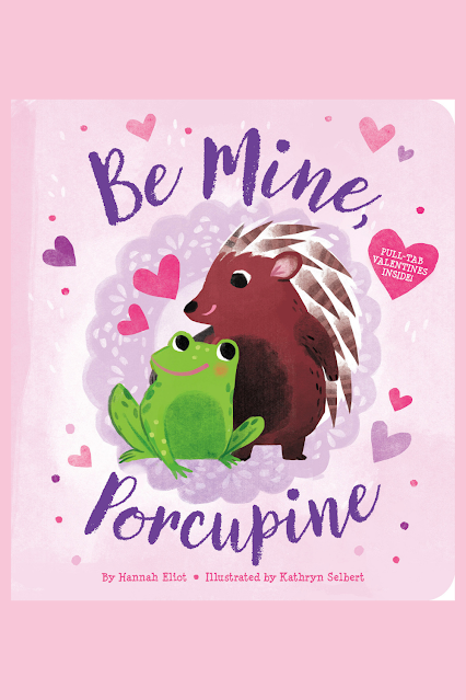Be Mine Porcupine Kids Board Book