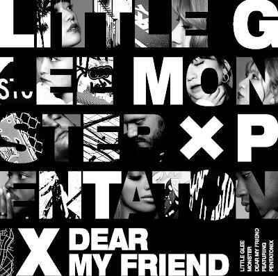 Little Glee Monster Dear My Friend feat. Pentatonix lyrics lirik 歌詞 arti terjemahan kanji romaji indonesia official english translations 17th single details tracklist