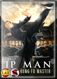 IP Man: El Maestro del Kung Fu (2019) HD 720P LATINO/CHINO