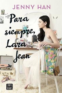 Para siempre, Lara Jean | A todos los chicos #3 | Jenny Han