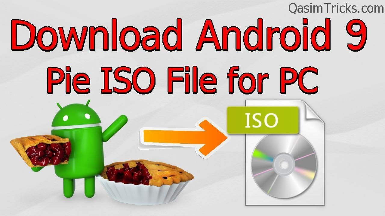 Download Bliss OS Android 9 Pie ISO file latest - Qasim Tricks