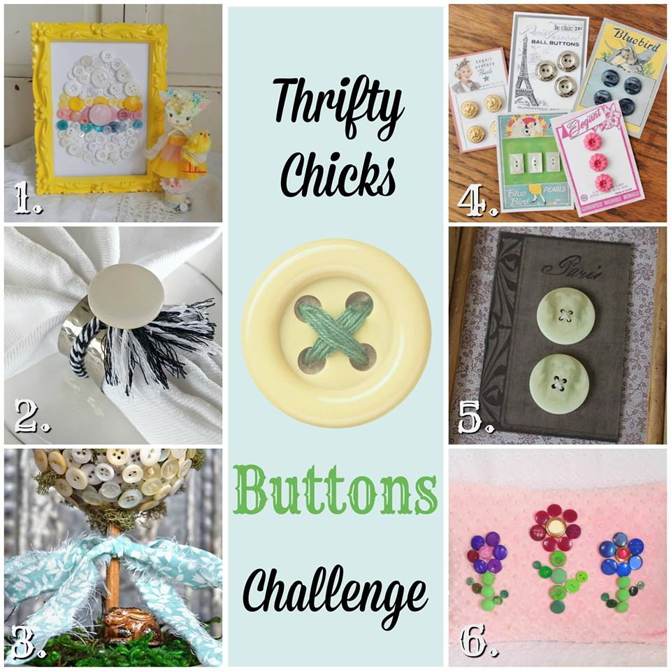 Thrifty Chicks Button Challenge