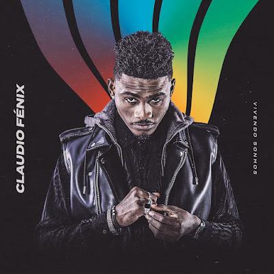 Cláudio Fénix - Vivendo Sonhos (Álbum Completo) 2019