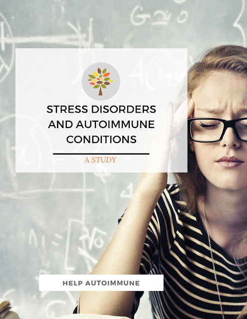 link between stress disorders and autoimmune conditions