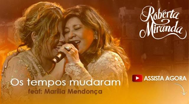 Roberta Miranda - Os Tempos Mudaram Part. Marilia Mendonça