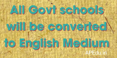 All Govt schools will be converted to English Medium
