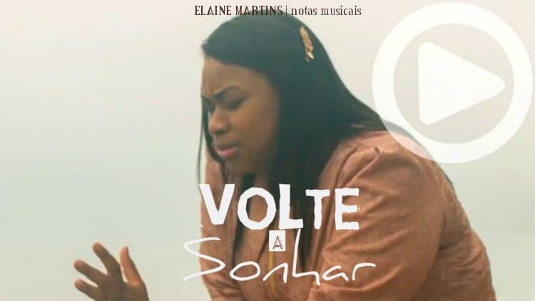 Volte a sonhar - Elaine Martins - Cifra melódica