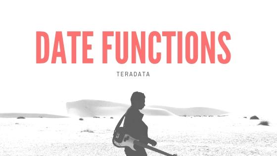date functions in teradata