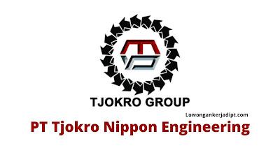 Lowongan Kerja PT Tjokro Nippon Engineering Karawang