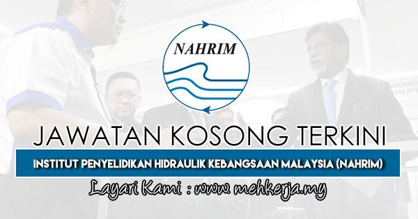Jawatan Kosong Terkini 2019 di Institut Penyelidikan Hidraulik Kebangsaan Malaysia (NAHRIM)