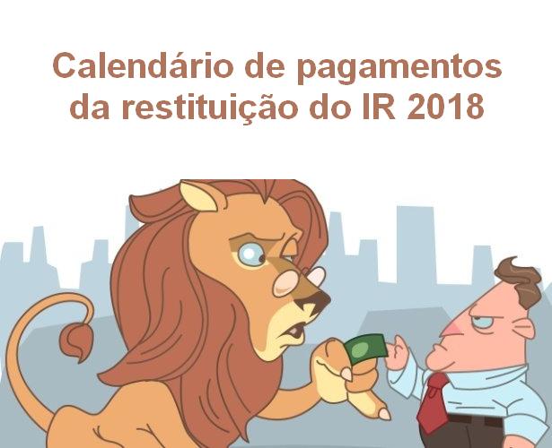 Confira o calendário de pagamentos da restituição do imposto de renda 2018