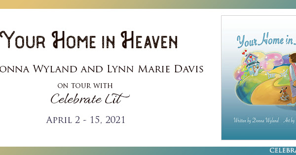 Your Home in Heaven Blog Tour: Book Review + Giveaway