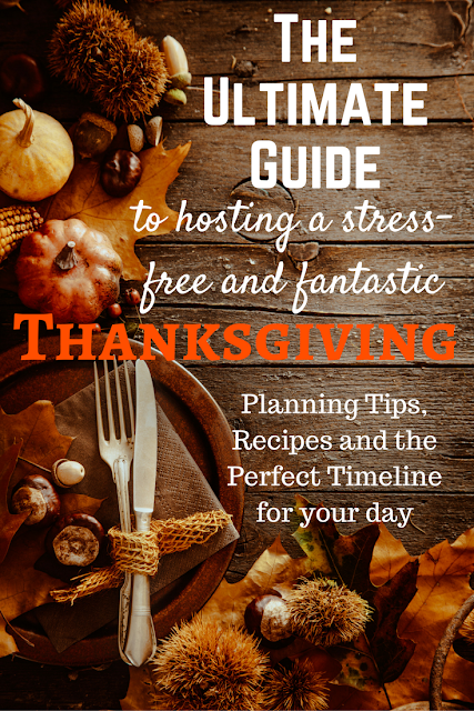 Guide to hosting a stress free Thanksgiving. Thanksgiving recipes, hosting Thanksgiving