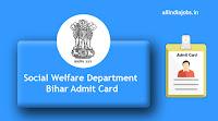 Social Welfare Department Bihar Admit Card