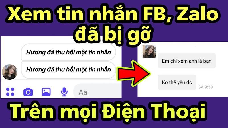 Cách xem tin nhắn FB Mesenger ,Zalo đã bị thu hồi