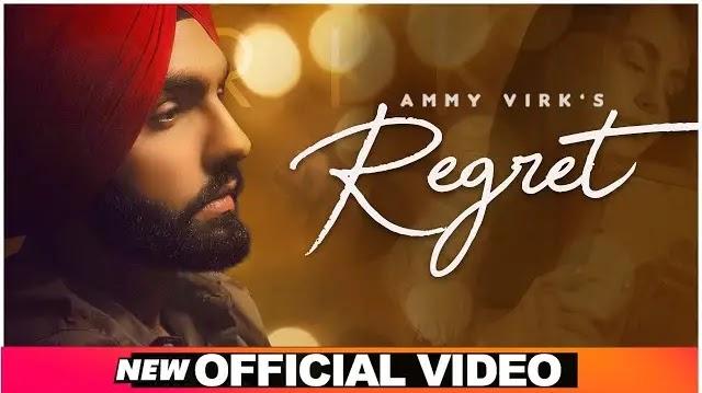 Ammy Virk Song Regret Lyrics | Speed Records Songs