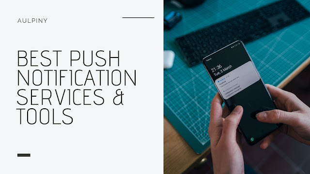Best Push Notification Services & Tools