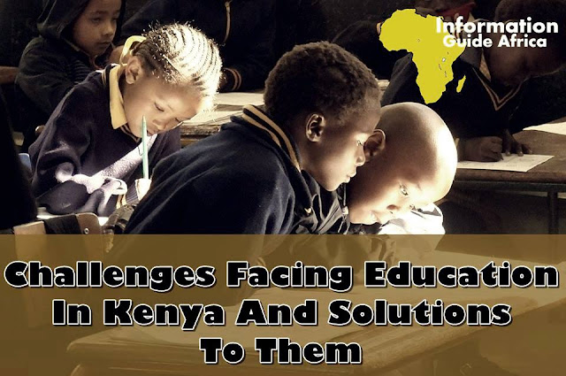 Solutions To Challenges Facing Education In Kenya