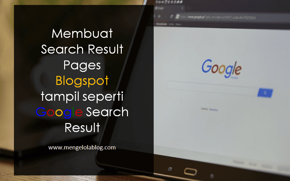 membuat search results page Blogspot seperti Google search result