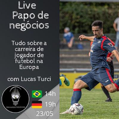 Live Papo de Negócios Lucas Turci