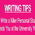 Writing Tips: Best Ways on How to Write a Killer Personal Statement #infographic