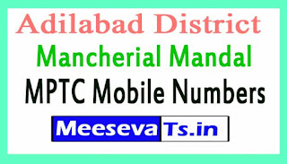 Mancherial Mandal MPTC Mobile Numbers List Adilabad District in Telangana State