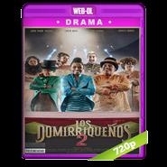 Los Domirriqueños 2 (2019) WEB-DL 720p Latino