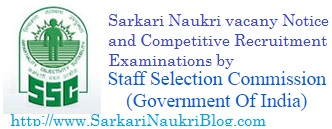 SSC Job vacancy for Sarkari Naukri