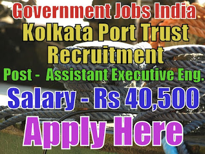 Kolkata Port Trust Recruitment 2017