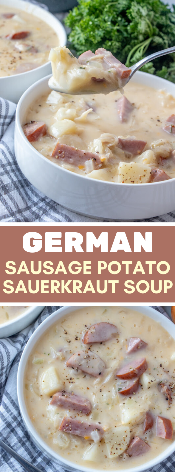 Creamy German Sausage, Potato and Sauerkraut Soup Recipe #lunch #dinner